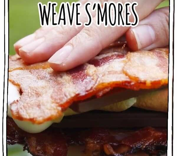 Bacon-Weave S'mores