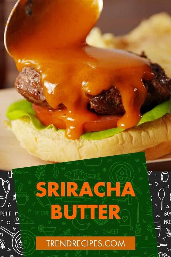 Sriracha-Butter