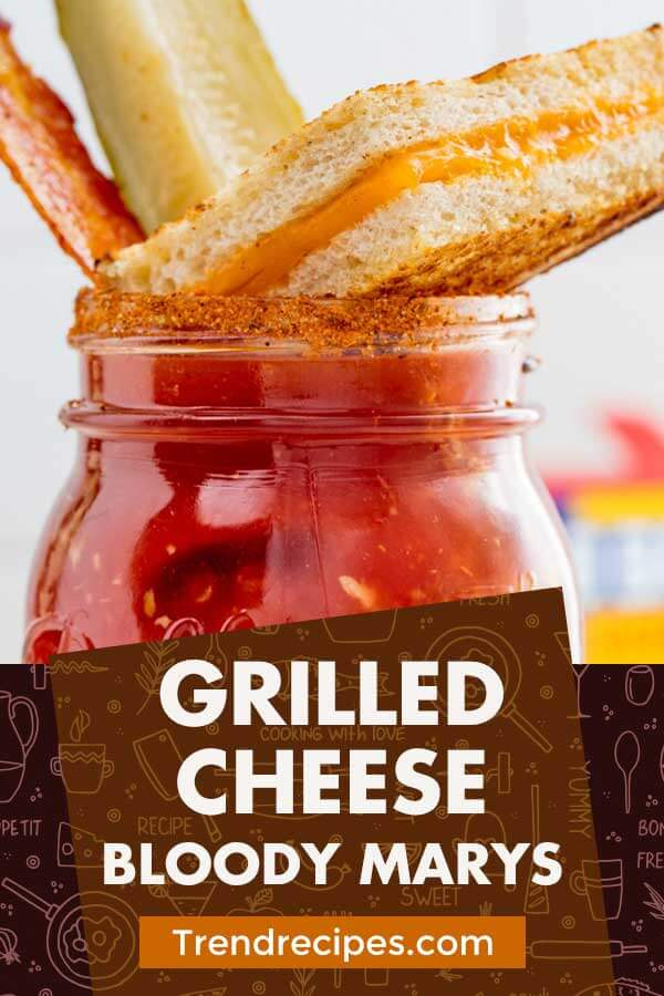 Grilled Cheese Bloody Marys