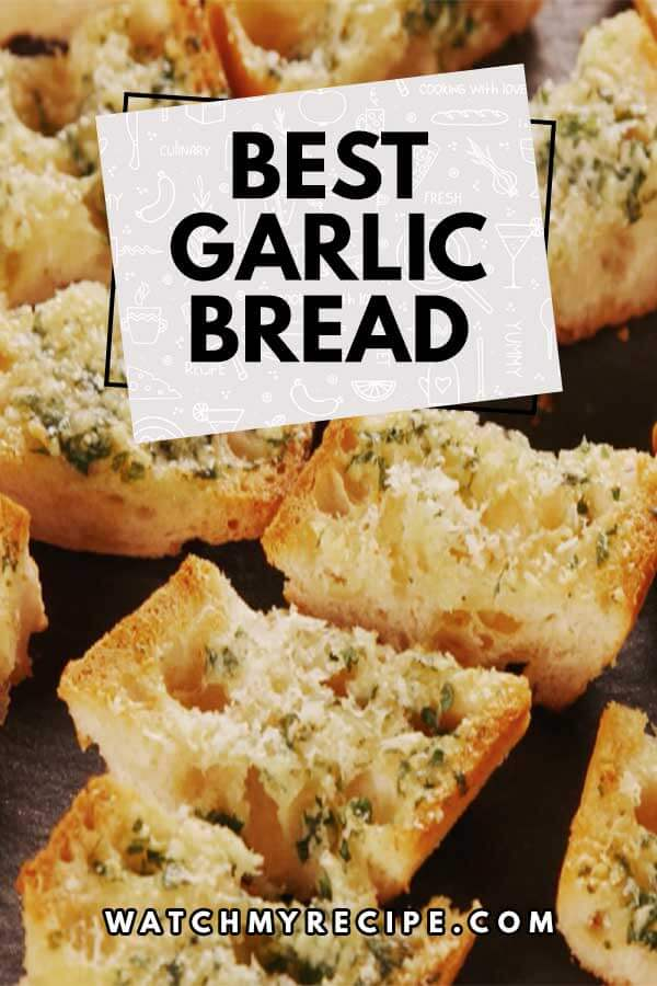 Best-Garlic-Bread